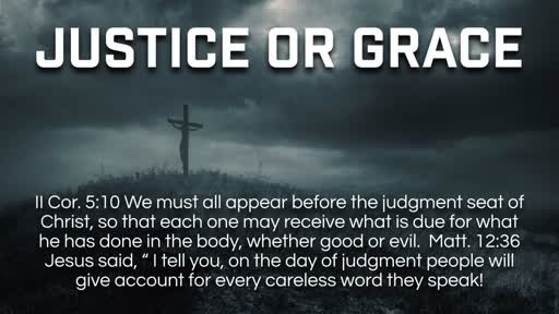 Justice or Grace - 8/19/2018