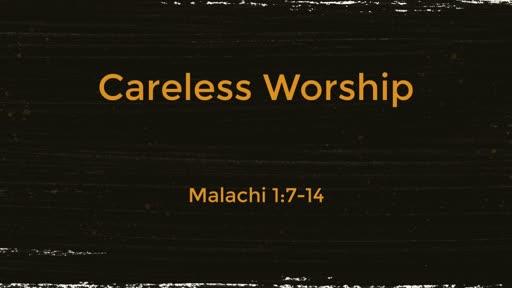 Careless Worship