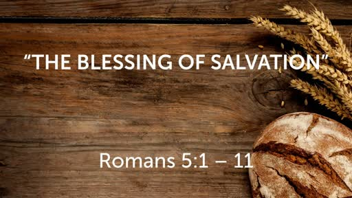 August 19 - The Blessing of Salvation