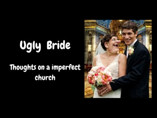 Thoughts on an Imperfect Church