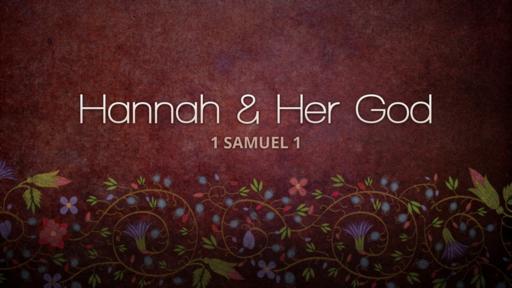 Hannah and Her God
