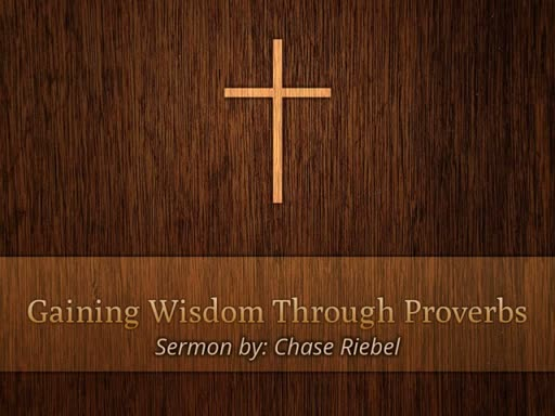 Gaining Wisdom Throught Proverbs