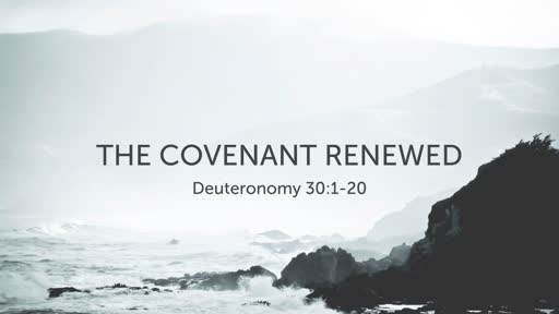 The Covenant Renewed