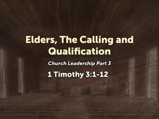 Elders, The calling and Qualfication