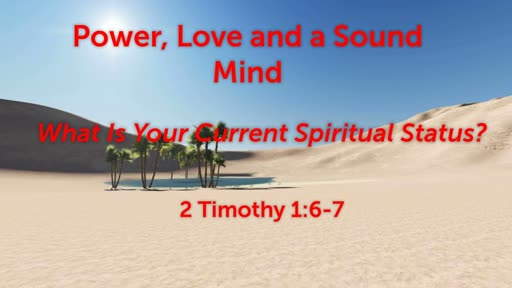 Power, Love and a Sound Mind