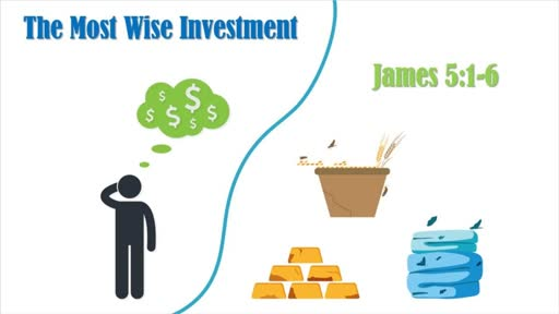 The Most Wise Investment
