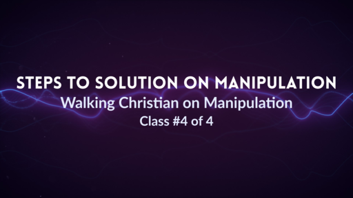 Steps to Solution on Manipulation