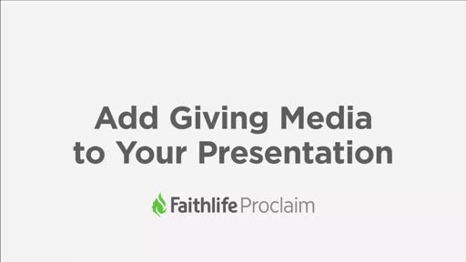 Add Giving Media to Your Presentation