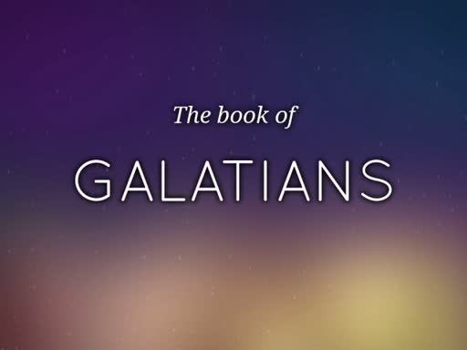 """Galatians Chapter 4 """"Sarah and Hagar: A Tale of Two Ladies"""""""
