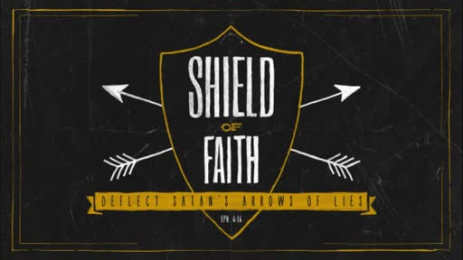 Shield of Faith - Part 3