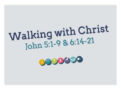 Walking with Christ