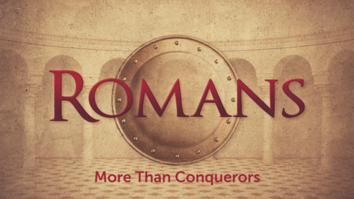 God's Plan of Salvation: More Than Conquerors