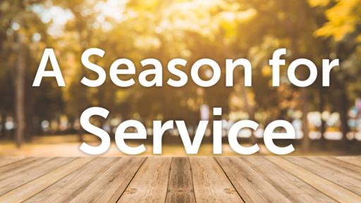 A Season for Service