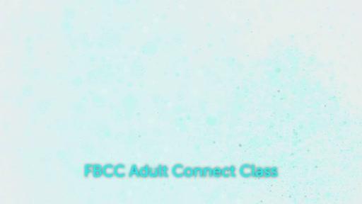 Job & God's Sovereignty / Connect Class