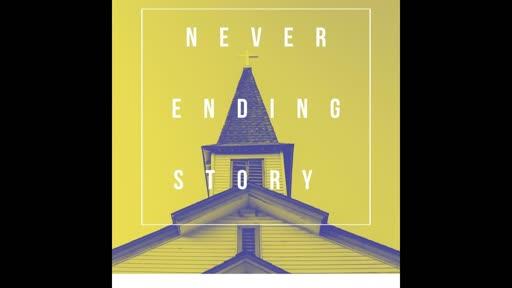 Never Ending Story - Majoring on the Majors