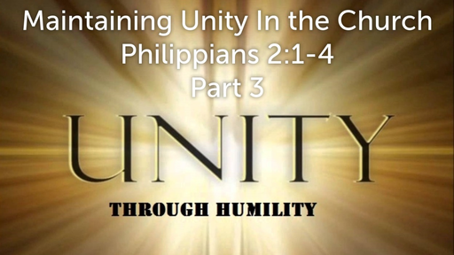 August 26, 2018 -Maintaining Unity In the Church Part 3