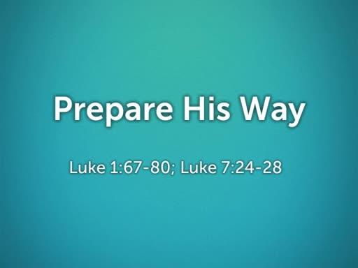 2018.08.26a Prepare His Way