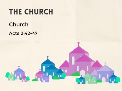 The Church part 5: church