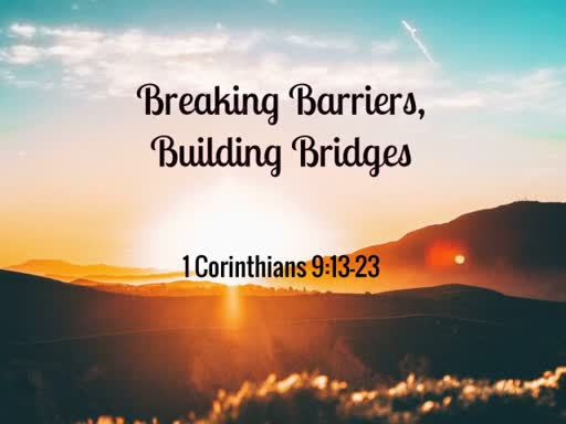 Breaking Barriers, Building Bridges