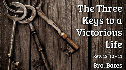 The Three Keys to a Victorious Life