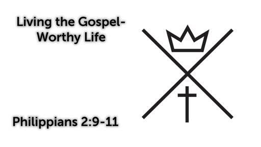 Cross B4 Crown / Philippians 2:9-11 / August 26, 2018