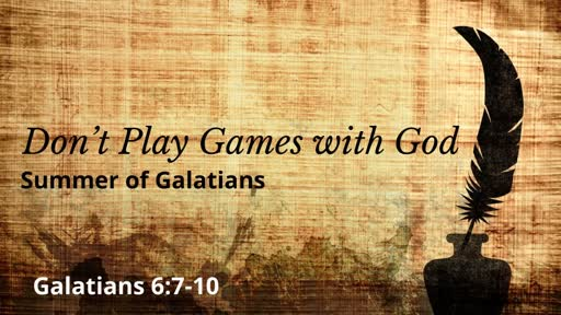 Don't Play Games with God