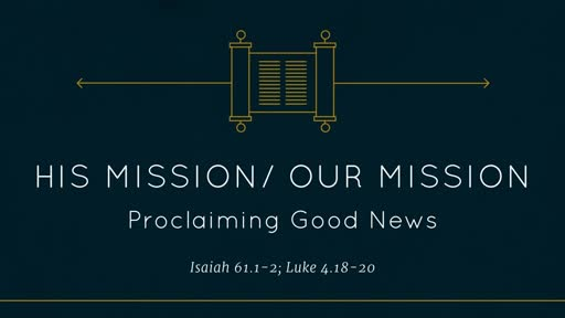 His Mission/ Our Mission