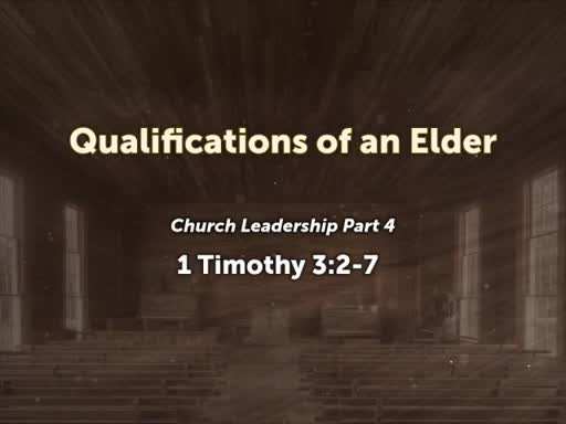 Qualifications of an Elder