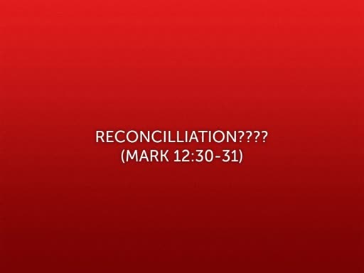 Reconcilliation???