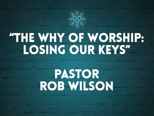 The Why of Worship