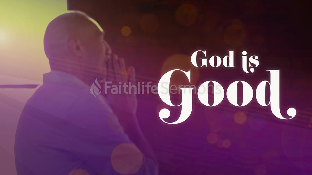 God is Good large preview