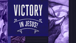 Victory in Jesus! 16x9 PowerPoint Photoshop image