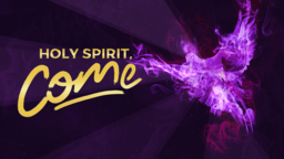 Holy Spirit, Come 16x9 PowerPoint Photoshop image