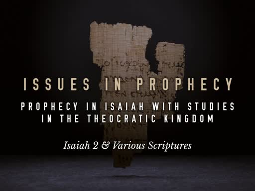 EZ38390027-Issues in Prophecy