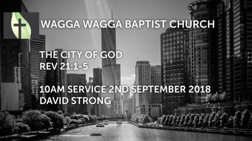 2nd September  2018 10am service - THe City of God