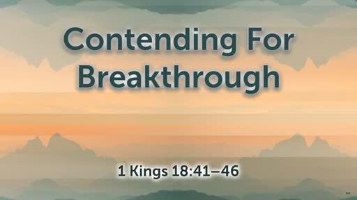 Contending for Breakthrough