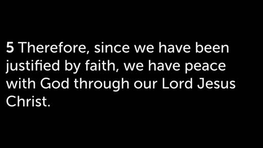 Romans 5:1-11: Peace and LIfe