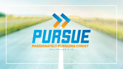The Person of Our Pursuit