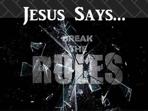 09-02-18 Break the Rules