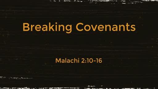 Breaking Covenants