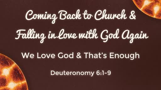 We Love God & That's Enough