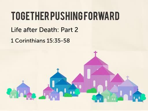 1 Corinthians 15:35-58