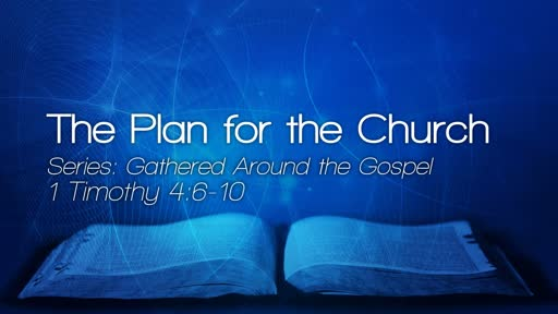 The Plan for the Church - September 2, 2018