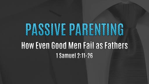 Passive Parenting