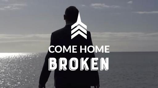 Come Home Broken