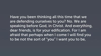 A Direct Confrontation, Part 2 (2 Cor 12:19–21)