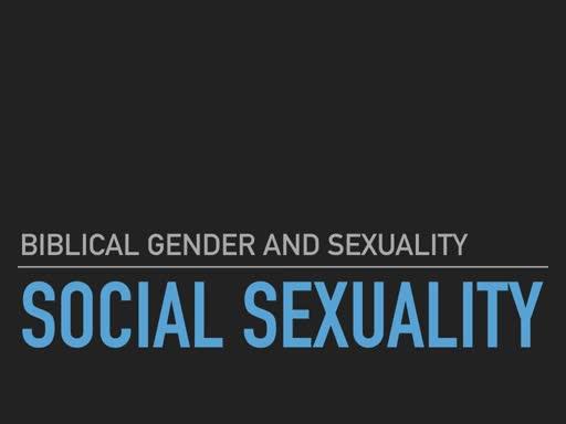 BG&S 4 Social Sexuality