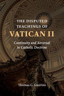 The Disputed Teachings of Vatican II