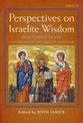 Perspectives on Israelite Wisdom