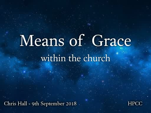 Means of Grace within the Church